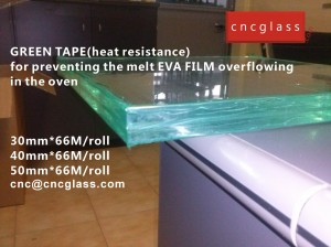 CNC GREEN TAPES perfectly prevent the melt EVA FILM overflowing (1)
