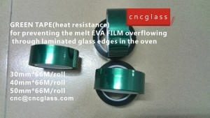 CNC GREEN TAPES perfectly prevent the melt EVA FILM overflowing (10)