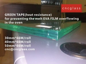 CNC GREEN TAPES perfectly prevent the melt EVA FILM overflowing (7)