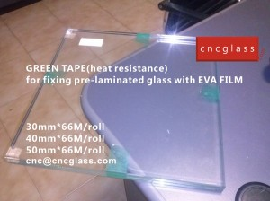 CNC GREEN TAPES perfectly prevent the melt EVA FILM overflowing (9)